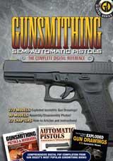 Gunsmithing Semi Auto Pistols